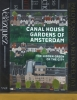 CANAL HOUSE GARDENS OF AMSTERDAM, 2016, oil on canvas, 170 x 130 cm